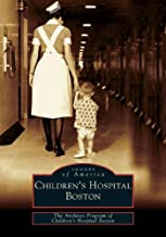 Children's Hospital Boston (MA) (Images of America)