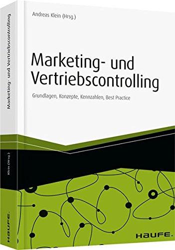 Marketing- und Vertriebscontrolling: Grundlagen, Konzepte, Kennzahlen, Best Practice (Haufe Fachbuch)