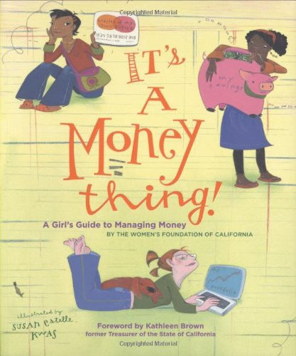 It's a Money Thing!: A Girl's Guide to Managing Money
