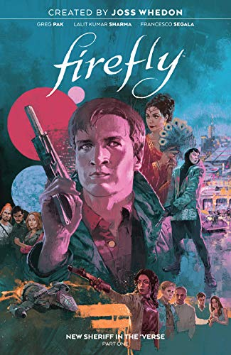 Firefly Vol. 4: New Sheriff in the 'Verse: Part One (English Edition)