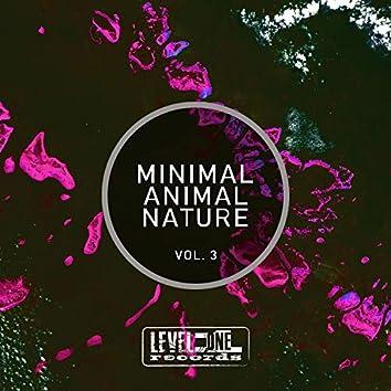 Minimal Animal Nature, Vol. 3