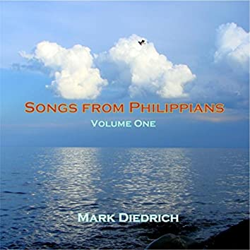 Songs from Philippians, Vol. One