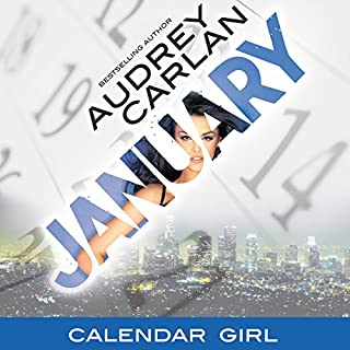 January     Calendar Girl, Book 1              By:                                                                                                                                 Audrey Carlan                               Narrated by:                                                                                                                                 Summer Morton                      Length: 3 hrs and 52 mins     466 ratings     Overall 4.5