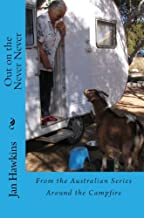 Out on the Never Never (Around the Campfire Book 6)