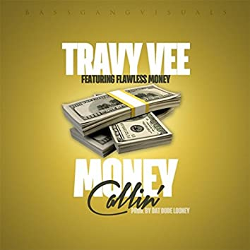 Money Callin (feat. Flawless Money)