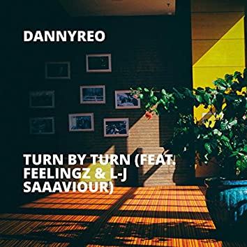 Turn By Turn (feat. Feelingz & L-J Saaaviour)