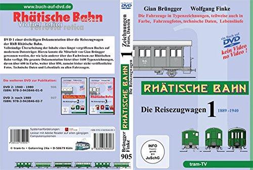 Rhätische Bahn - Die Reisezugwagen - Teil 1 - 1889 - 1940 [import allemand]