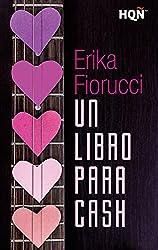 Un libro para Cash (HQÑ) (Spanish Edition)