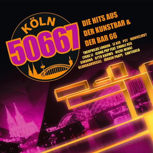 Köln 50667 – Die Hits aus der Kunstbar & der Bar 66