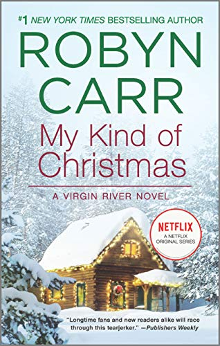 My Kind of Christmas (A Virgin River Novel, 18)