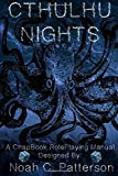 Cthulhu Nights: A Chapbook Roleplaying Game