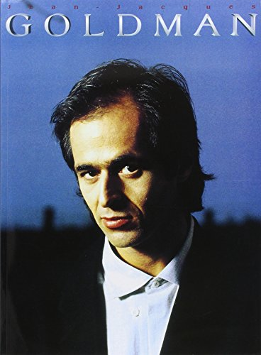 Goldman Jean jacques : les plus belles chansons (chant + piano + accords).