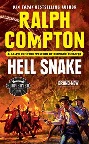Ralph Compton Hell Snake (The Gunfighter Series)