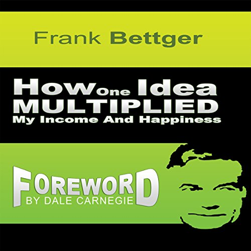 How One Idea Multiplied My Income and Happiness cover art
