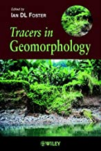 Tracers in Geomorphology (British Geomorphological Research Group Symposia Series Book 12)