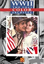 World War II - The Lost Color Archives