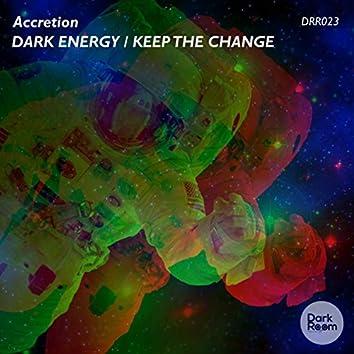 Dark Energy / Keep The Change