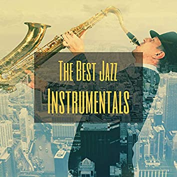 The Best Jazz Instrumentals: Smooth and Cool Soft Jazz for Work and Study