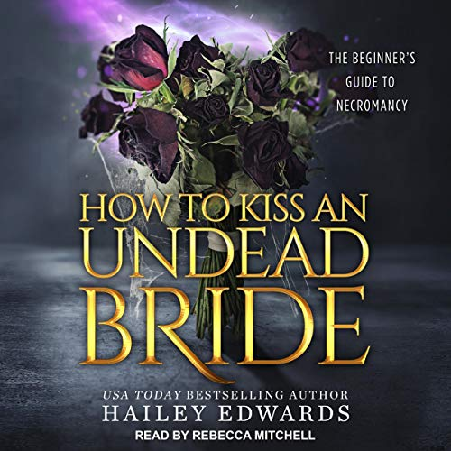 The Epilogues: How to Kiss an Undead Bride cover art
