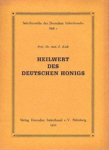 Der chemische Instinkt der Biene und der Heilwert des deutschen Honigs. Dritte, neubearbeitet Auflage mit 5 Abbildungen.