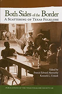 Both Sides of the Border: A Scattering of Texas Folklore
