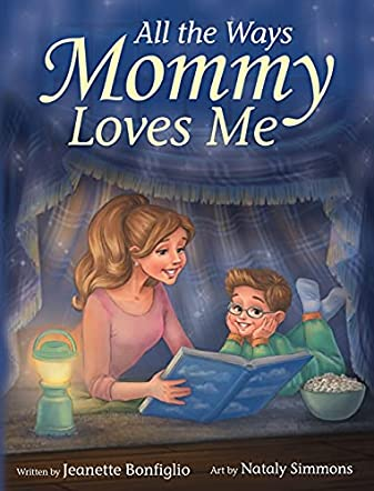 All The Ways Mommy Loves Me
