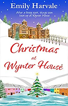 Christmas at Wynter House (Wyntersleap series Book 1) (English Edition) van [Emily Harvale]