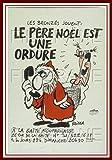 PostersAndCo  Le PèRE NOËL est Une Ordure Rvdm-Poster/Reproduction 60x80cm* d1 Affiche Vintage (BR*)
