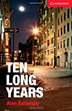 Ten Long Years Level 1 Beginner/Elementary Book with Audio CD Pack (Cambridge English Readers)
