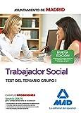 Trabajador Social del Ayuntamiento de Madrid. Test del Temario Grupo I