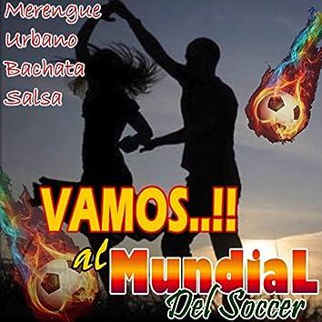 Vamos..!! Al Mundial del Soccer