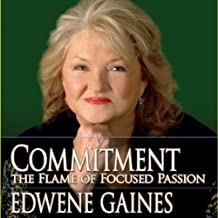 Commitment: The Flame of Focused Passion