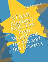 STAAR Algebra I EOC Test Prep Workbook for 8th and 9th Graders