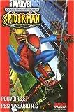 Ultimate Spider-Man, Tome 1 : Pouvoirs et responsabilités (Marvel Deluxe)