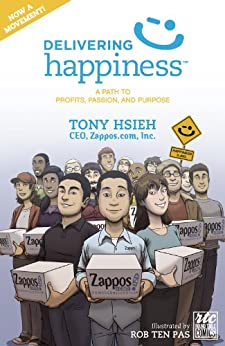 Delivering Happiness by [Tony Hseih, Rob Ten Pas]