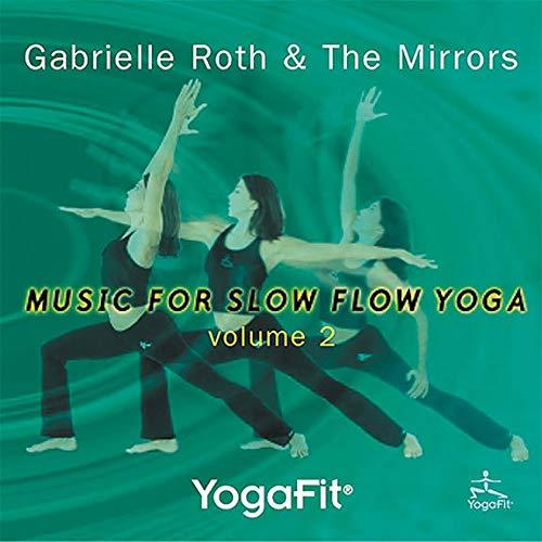 Yogafit: Music for Slow Flow Yoga, Vol. 2