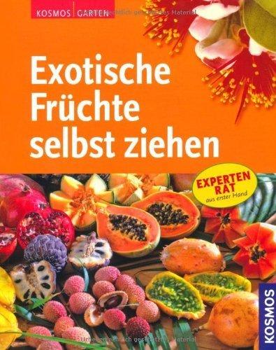 Exotische Früchte selbst ziehen by Unknown(2015-04)