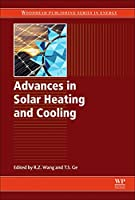 Advances in Solar Heating and Cooling (Woodhead Publishing Series in Energy)