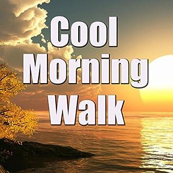 Cool Morning Walk