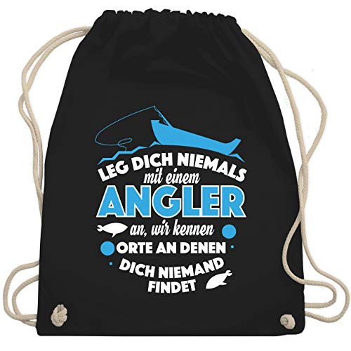 Shirtracer Angeln - Leg dich niemals mit einem Angler an - Unisize - Schwarz - karpfen angeln - WM110 - Turnbeutel und Stoffbeutel aus Baumwolle