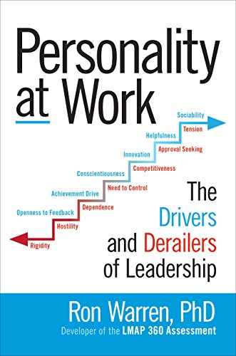 Personality at Work: The Drivers and Derailers of Leadership (English Edition)