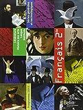 Français 2e - Programme 2011, format compact by Anne-Marie Bonnabel (2011-05-05) - BELIN LITTERATURE ET REVUES - 05/05/2011