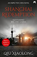 Shanghai Redemption: Inspector Chen 9 (As heard on Radio 4)
