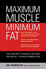 Maximum Muscle, Minimum Fat: The Secret Science Behind Physical Transformation (English Edition) Format Kindle