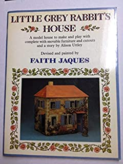 Little Grey Rabbit's House: A model house to make and play with complete with movable furniture and cutouts