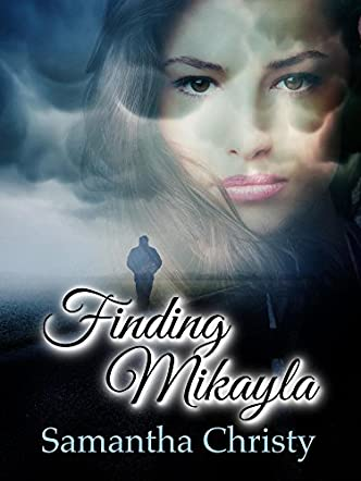 Finding Mikayla