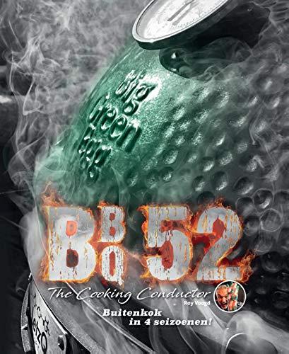Buitenkok in 4 seizoenen!: BBQ52 - The Cooking Conductor