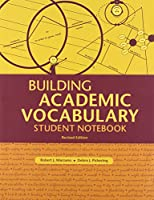 Building Academic Vocabulary: Student Notebook, Revised Edition 1416607692 Book Cover