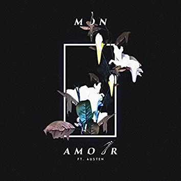 Mon Amour (feat. Austen)
