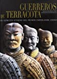 Guerreros de Terracota (Spanish Edition) by Roberto Ciarla (2005-12-01)